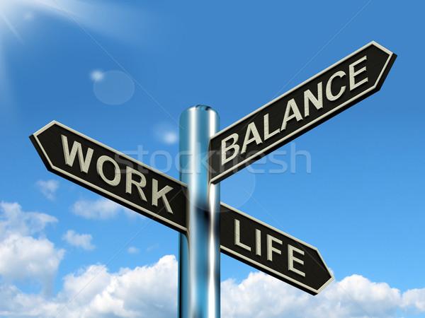 Arbeit Leben Gleichgewicht Wegweiser Karriere Stock foto © stuartmiles