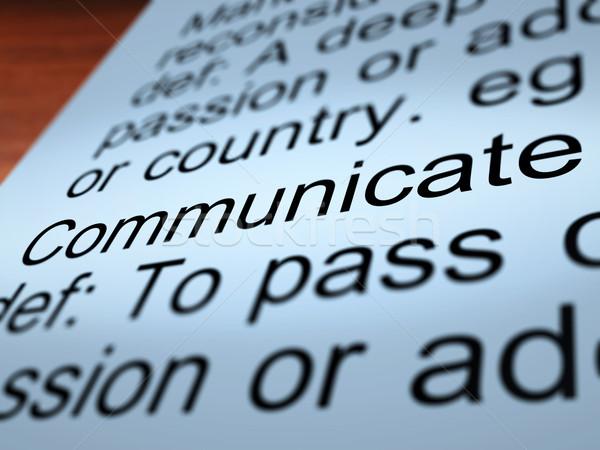 Communiquer définition dialogue réseau Photo stock © stuartmiles