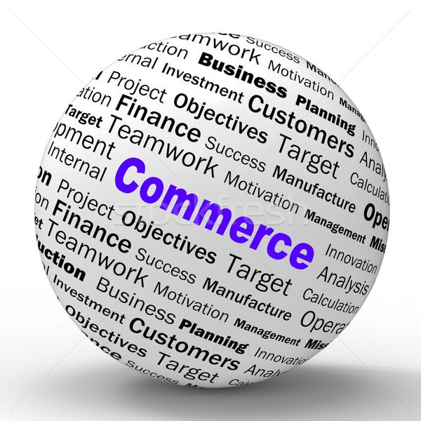 Commerce sphère définition commerciaux échanges affaires Photo stock © stuartmiles