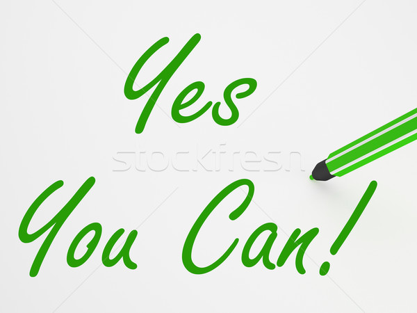 Yes You Can! On Whiteboard Means Encouragement And Optimism Stock photo © stuartmiles