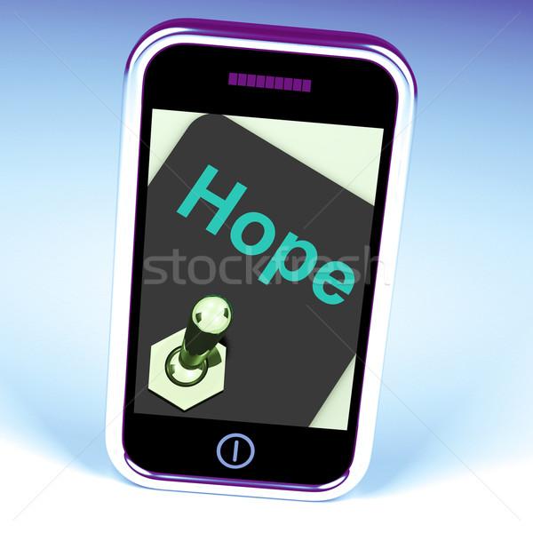 Hope Switch Phone Shows Wishing Hoping Wanting Stock photo © stuartmiles