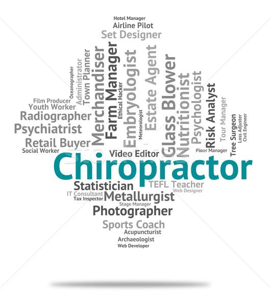 Chiropractor iş kelime geri Stok fotoğraf © stuartmiles