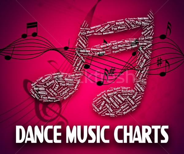 Dance Music Charts Means Hit Parade And Disco Stock photo © stuartmiles