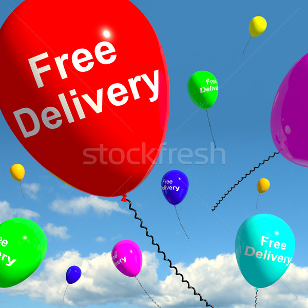 Free Delivery Balloons Showing No Charge Or Gratis To Deliver Stock photo © stuartmiles