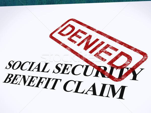 Social Security Claim Denied Stamp Shows Social Unemployment Ben Stock photo © stuartmiles