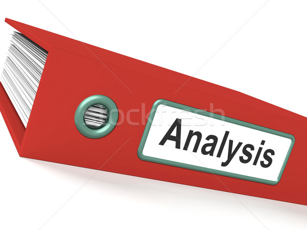 Analysis File Containing Data And Analyzing Documents Stock photo © stuartmiles