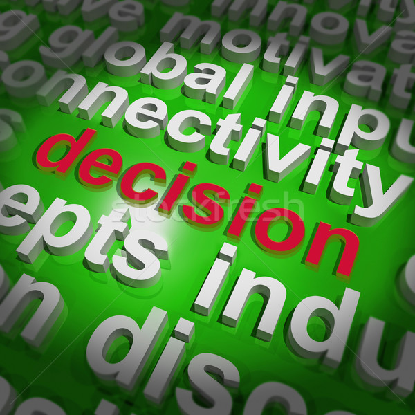 Decision Word Cloud Shows Choice Or Decide Stock photo © stuartmiles