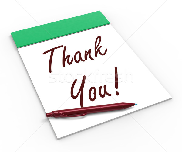 Thank You! Notebook Means Acknowledgment Or Gratefulness Stock photo © stuartmiles
