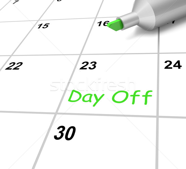 Stock photo: Day Off Calendar Means Holiday From Work