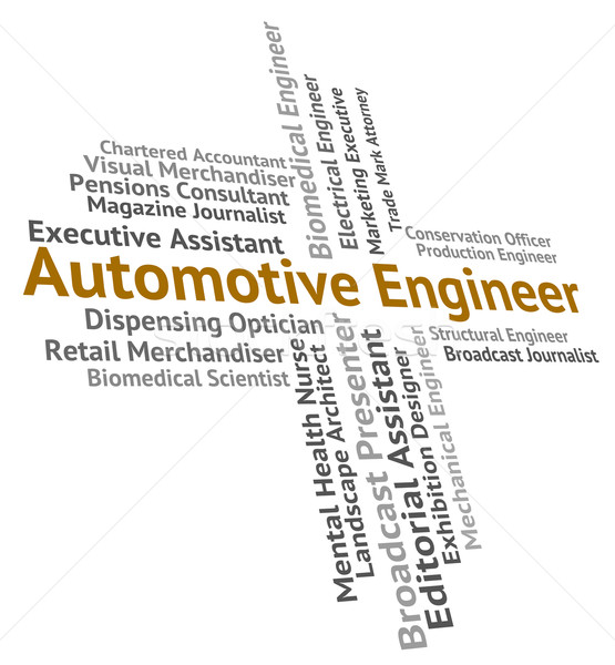 Automotive Engineer Shows Text Job And Motor Stock photo © stuartmiles