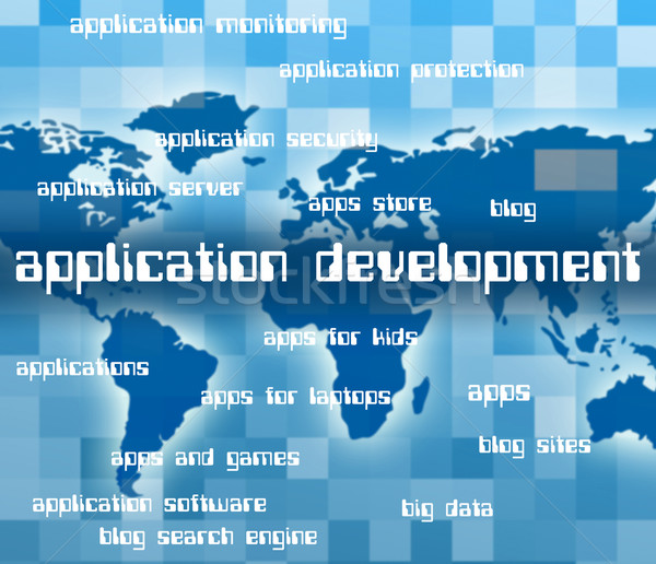Application Development Means Enlargement Word And Programs Stock photo © stuartmiles