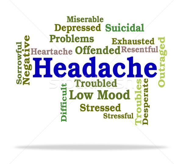 Headache Word Means Wordcloud Migraines And Cephalalgia Stock photo © stuartmiles