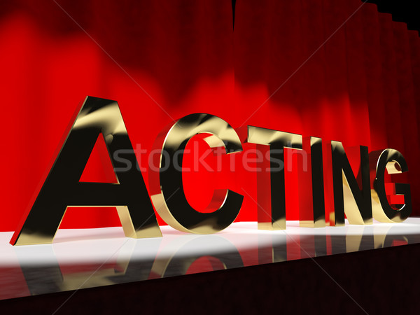 Acting Word On Stage Showing Drama Performance In A Theater Stock photo © stuartmiles