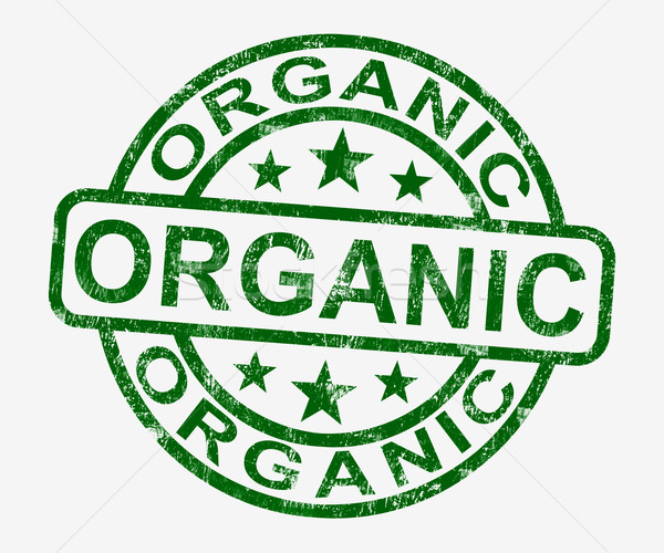 Stock photo: Organic Stamp Shows Natural Farm Food