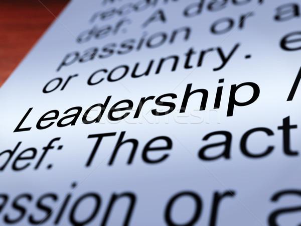 Stockfoto: Leiderschap · definitie · tonen · prestatie · actief