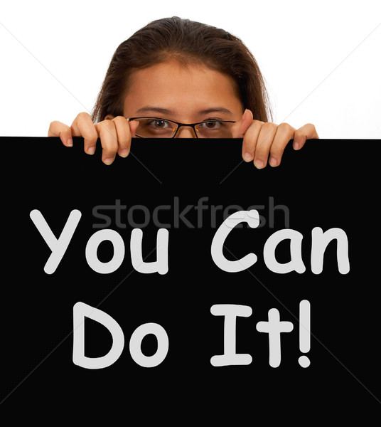 You Can Do It Sign Shows Encouragement And Inspiration Stock photo © stuartmiles