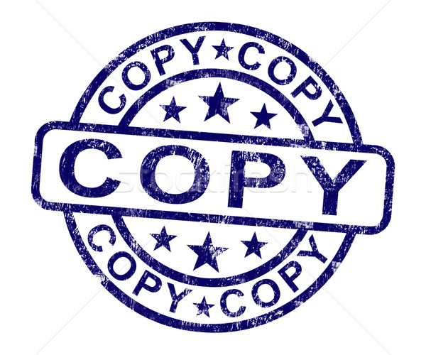 Copy Stamp Shows Duplicate Replicate Or Reproduce Stock photo © stuartmiles