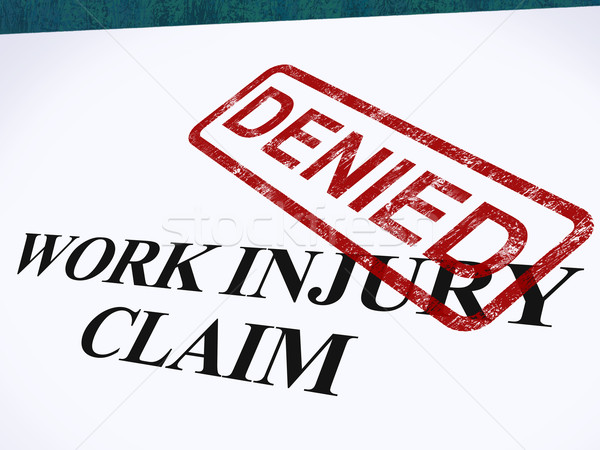 Work Injury Claim Denied Shows Medical Expenses Refused Stock photo © stuartmiles
