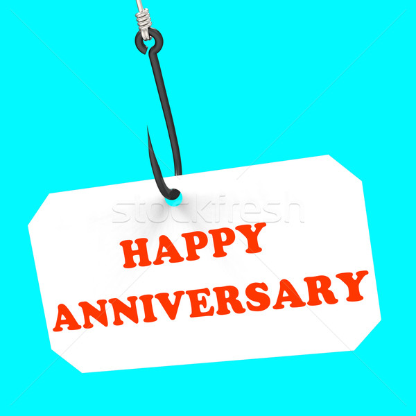 Happy Anniversary On Hook Means Romantic Celebration Or Remembra Stock photo © stuartmiles