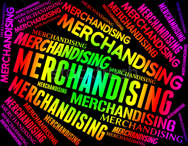 Merchandising Word Represents Vending Promotion And Trading Stock photo © stuartmiles