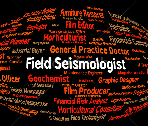 Field Seismologist Shows Position Career And Geophysicist Stock photo © stuartmiles
