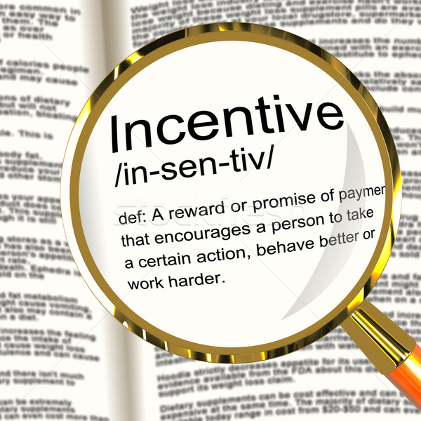 Incentive Definition Magnifier Showing Encouragement Enticing An Stock photo © stuartmiles