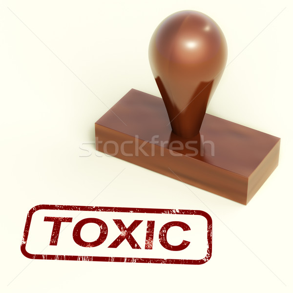 Toxic Stamp Shows Poisonous And Noxious Substances Stock photo © stuartmiles