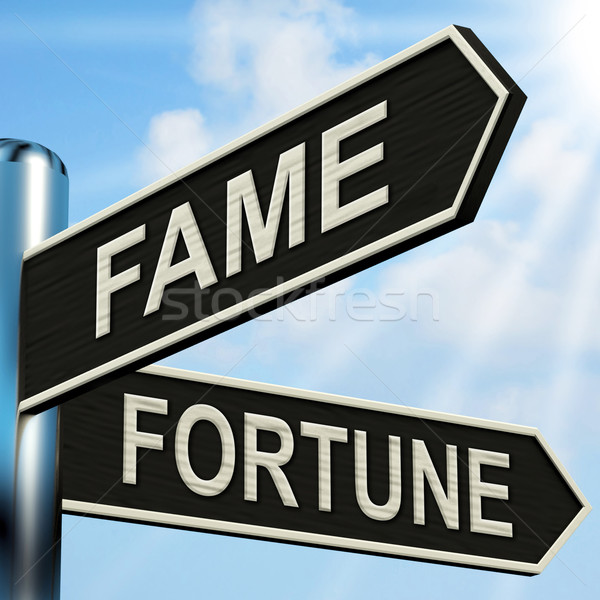 Fame Fortune Signpost Means Famous Or Prosperous Stock photo © stuartmiles
