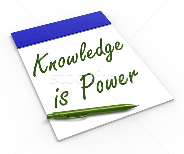 Knowledge Is Power Notebook Means Successful Intellect And Menta Stock photo © stuartmiles
