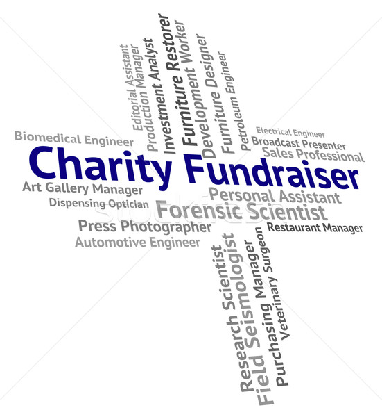 Charity Fundraiser Represents Occupations Aiding And Aid Stock photo © stuartmiles
