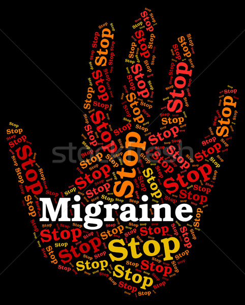 Stop Migraine Means Warning Sign And Control Stock photo © stuartmiles