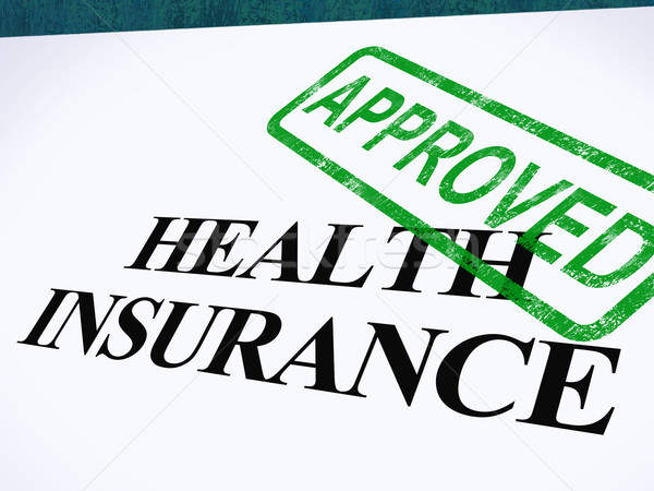 Health Insurance Approved Form Shows Successful Medical Applicat Stock photo © stuartmiles