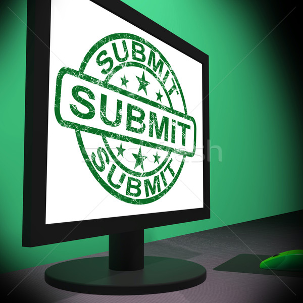 Submit Monitor Shows Apply Submission Or Application Stock photo © stuartmiles