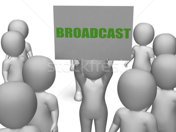 Broadcast Board Character Shows Receiving Information And Data Stock photo © stuartmiles