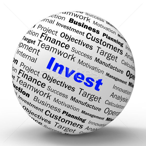 Invest Sphere Definition Shows Put Money In Real State Or Invest Stock photo © stuartmiles