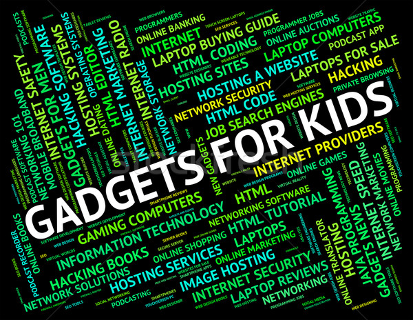 Gadgets For Kids Indicates Mod Con And Widget Stock photo © stuartmiles