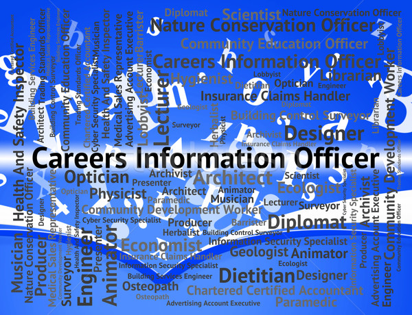 Careers Information Officer Means Vocations Hiring And Advisor Stock photo © stuartmiles