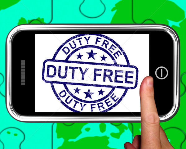 Duty Free On Smartphone Showing Tax Free Purchases Stock photo © stuartmiles