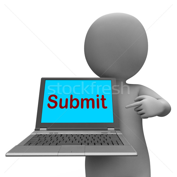 Submit Laptop Shows Submitting Submission Or Internet Stock photo © stuartmiles