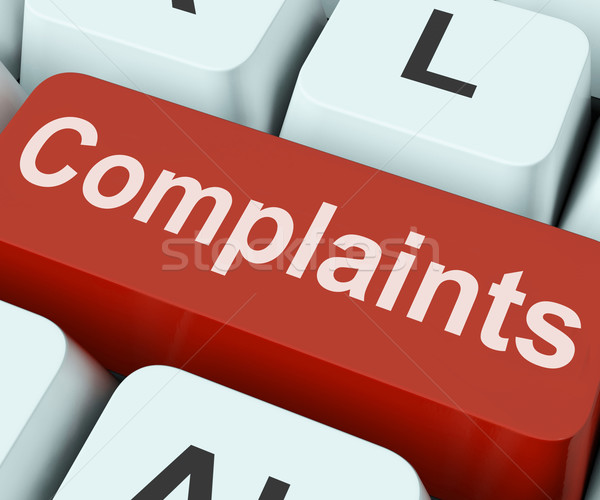 Complaints Key Shows Complaining Or Moaning Online Stock photo © stuartmiles