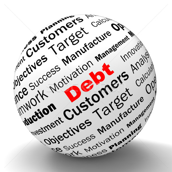 Debt Sphere Definition Means Financial Crisis And Obligations Stock photo © stuartmiles