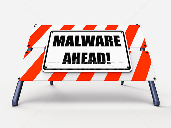 Malware Ahead Refers to Malicious Danger for Computer Future Stock photo © stuartmiles