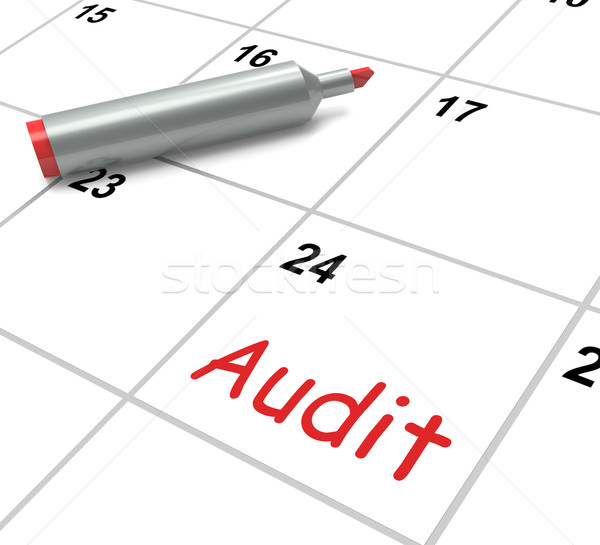 Audit Calendar Shows Inspecting And Verifying Finances Stock photo © stuartmiles