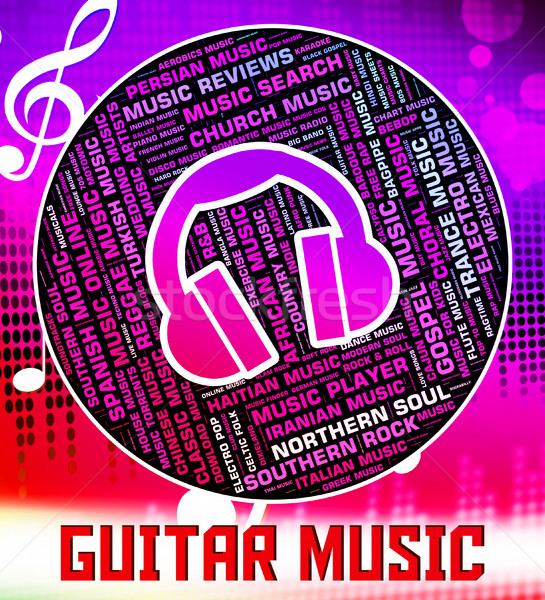 Guitar Music Indicates Sound Track And Audio Stock photo © stuartmiles