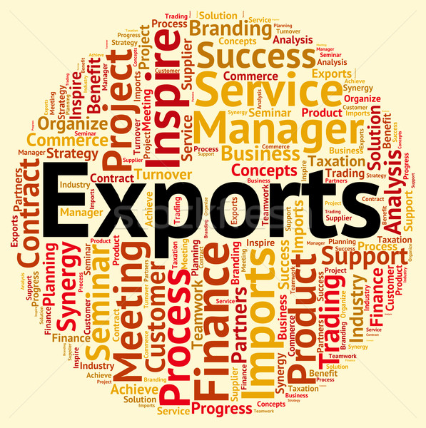 Exports Word Shows International Selling And Exporting Stock photo © stuartmiles
