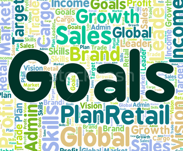 Stock photo: Goals Word Means Targeting Aims And Words