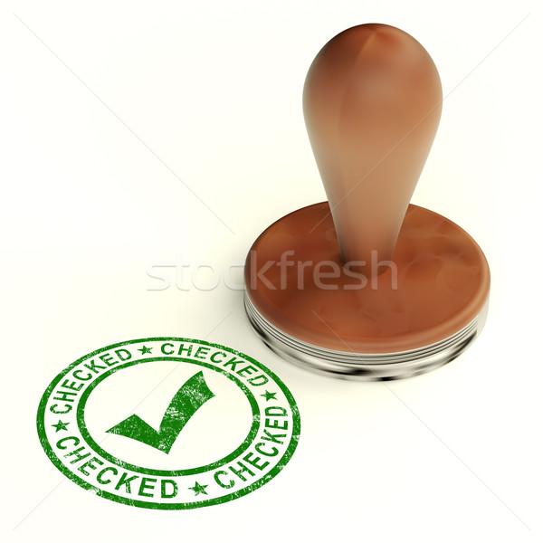 Checked Stamp With Tick Showing Quality And Excellence Stock photo © stuartmiles