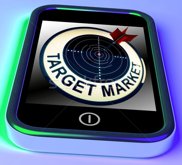 Target Market On Smartphone Shows Targeted Customers Stock photo © stuartmiles