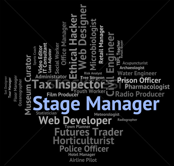Stage Manager Means Live Event And Career Stock photo © stuartmiles
