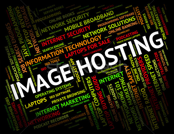 Image Hosting Represents Pictures Webhost And Www Stock photo © stuartmiles